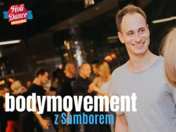 HoliDance- bodymovement UNISEX open level z Samborem 12.08